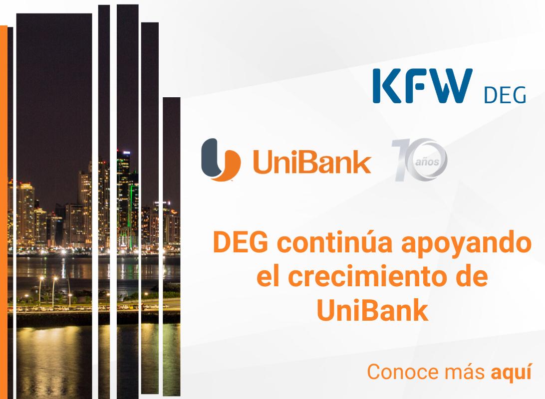 UniBank - DEG continúa apoyando el crecimiento de UniBank