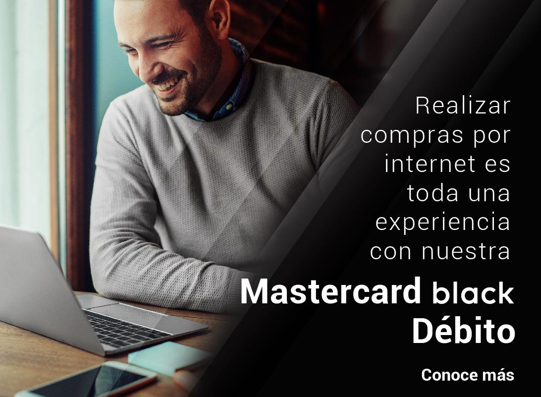 Realiza compras en línea con nuestra Mastercard Black Débito