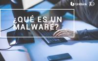 ¿Qué es un malware? | Consejos de Seguridad | UniBank
