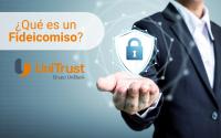 Fideicomiso | UniTrust | Panamá | Protección Patrimonial | Seguridad financiera | UniBank