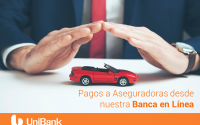 Pagos a Aseguradoras desde Banca en Línea Unibank