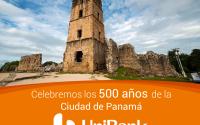 Con orgullo celebremos los 500 años de fundación de la Ciudad de Panamá